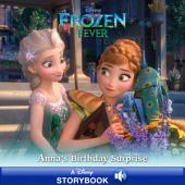 Frozen Fever: Anna's Birthday Surprise: A Disney Read-Along