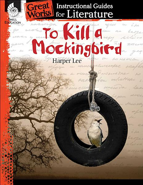 Download To Kill a Mockingbird  An Instructional Guide for Literature Book