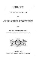 Leitfaden in das studium der chemischen reactionen