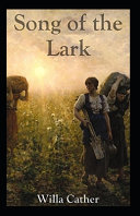 The Song of the Lark Illustrated