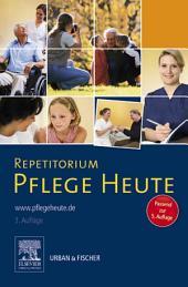Repetitorium Pflege Heute: Passend zur 5. Auflage, Ausgabe 3