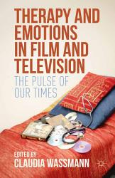 Therapy and Emotions in Film and Television PDF