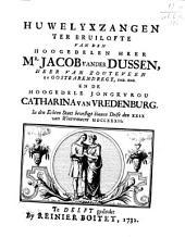 Huwelyxzangen ter bruilofte van den hoogedelen heer Jacob vander Dussen [..] en de hoogedele jongkvrou Catharina van Vredenburg