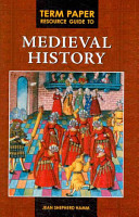 Term Paper Resource Guide to Medieval History PDF