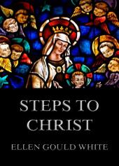 Steps To Christ: eBook Edition