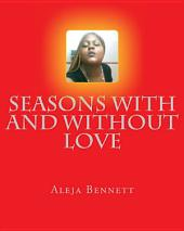 Seasons with and Without Love
