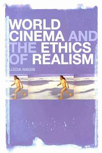 World Cinema and the Ethics of Realism PDF