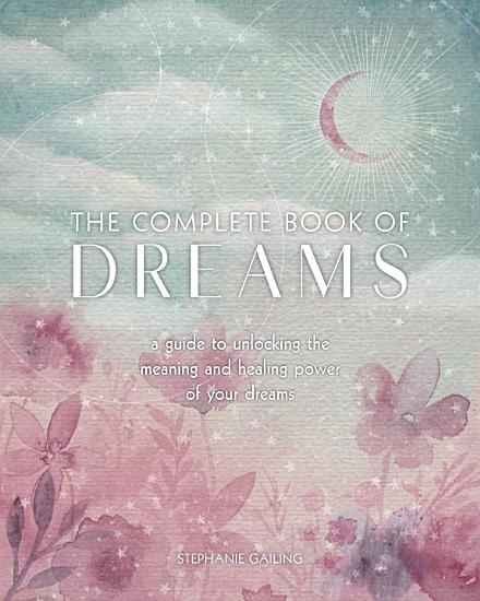 The Complete Book of Dreams PDF