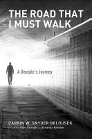 The Road That I Must Walk PDF