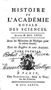 Histoire de l'Académie royale des sciences avec les mémoires de mathématique et physique: Volume1