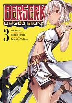 Berserk of Gluttony (Manga) Vol. 3