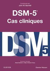 DSM-5 - Cas cliniques: Édition 2