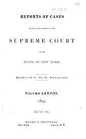 Reports of Cases Heard and Determined in the Supreme Court of the State of New York: Volume 78