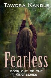 Fearless: The King Quartet, Book 1