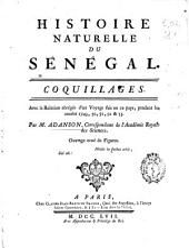 Histoire Naturelle du Senegal: Coquillages: Avec la Relation abrégée d'un Voyage fait en ce pays, pendant les années 1749, 50, 51, 52 & 53