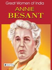 Great Women Of India: Annie Besant