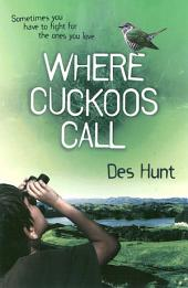 Where Cuckoos Call
