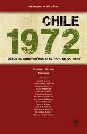 """Chile 1972: Desde """"El Arrayán"""" al """"paro de octubre"""""""