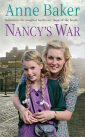 Nancy's War: Sometimes the toughest battles are those of the heart…