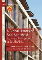 A Global History of Anti-Apartheid