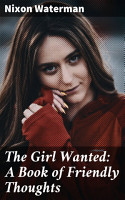 The Girl Wanted  A Book of Friendly Thoughts PDF