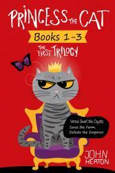 Princess The Cat The First Trilogy Books 1 3  Book PDF