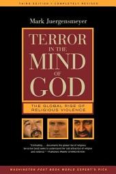 Terror in the Mind of God: The Global Rise of Religious Violence, Edition 3
