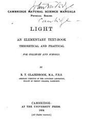 Light: An Elementary Textbook, Theoretical and Practical for Colleges and Schools