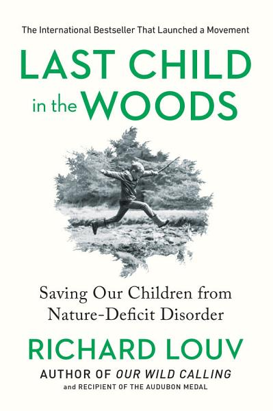 Download Last Child in the Woods Book