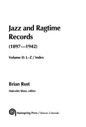 Jazz And Ragtime Records 1897 1942 L Z Book PDF