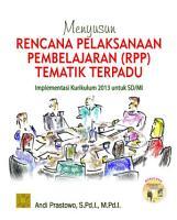 Menyusun Rencana Pelaksanaan Pembelajaran  RPP  Tematik Terpadu PDF