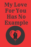 My Love for You Has No Example PDF