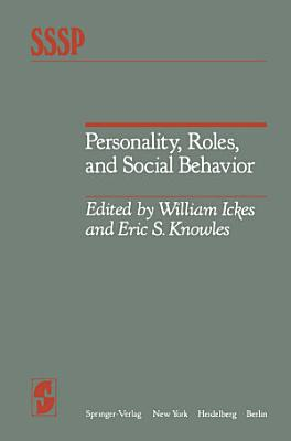 Personality  Roles  and Social Behavior