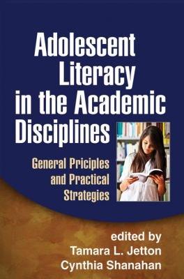 Adolescent Literacy in the Academic Disciplines PDF