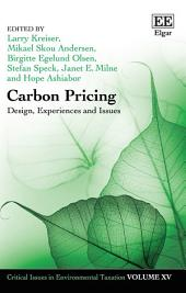 Carbon Pricing: Design, Experiences and Issues