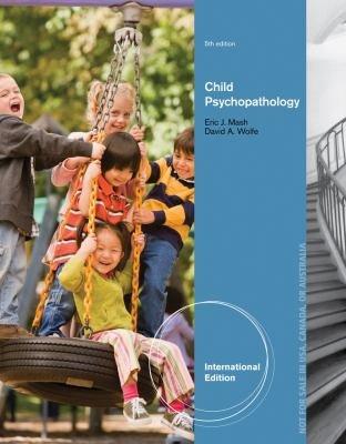 Abnormal Child Psychology, International Edition