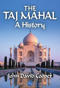 The Taj Mahal  A History PDF