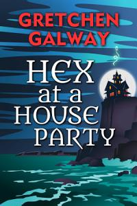 Hex at a House Party Book