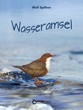 Wasseramsel: Die Geschichte von Ulla und Winfried