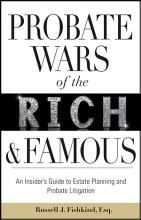 Probate Wars of the Rich and Famous PDF