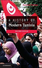 A History of Modern Tunisia: Edition 2