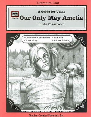 A Guide for Using Our Only May Amelia in the Classroom PDF
