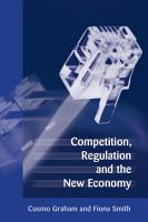 Competition  Regulation and the New Economy PDF