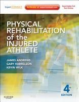 Physical Rehabilitation of the Injured Athlete PDF
