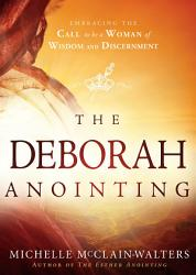 The Deborah Anointing Book PDF