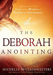 The Deborah Anointing Book