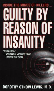 Guilty by Reason of Insanity Book