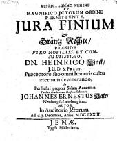 Jura Finium Die Gräntz Rechte, Præside... Dn. Heinrico Linck