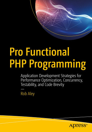Pro Functional PHP Programming