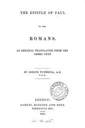 The Epistle ... to the Romans, an orig. tr. by J. Turnbull
